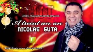 Nicolae Guta - A trecut un an (colinde romanesti de craciun )