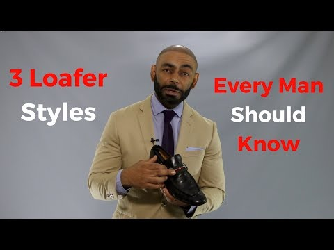 3 Loafer Styles Every Man Should Know ( Men's Loafer Guide )