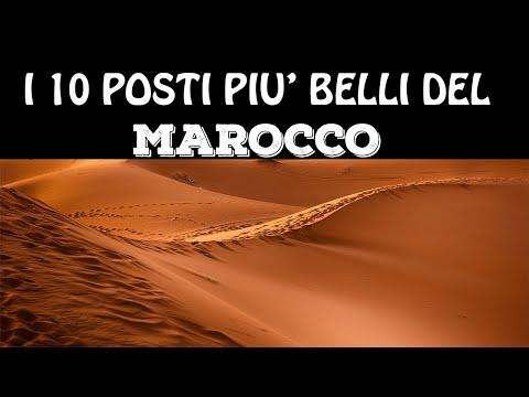 Top 10 Cosa Vedere In Marocco   I 10 Posti Più Belli Del MAROCCO