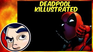 Deadpool Killustrated - Complete Story | Comicstorian thumbnail