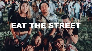 MY FIRST EAT THE STREET | Episode 4