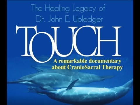 CranioSacral Therapy: A Remarkable Documentary