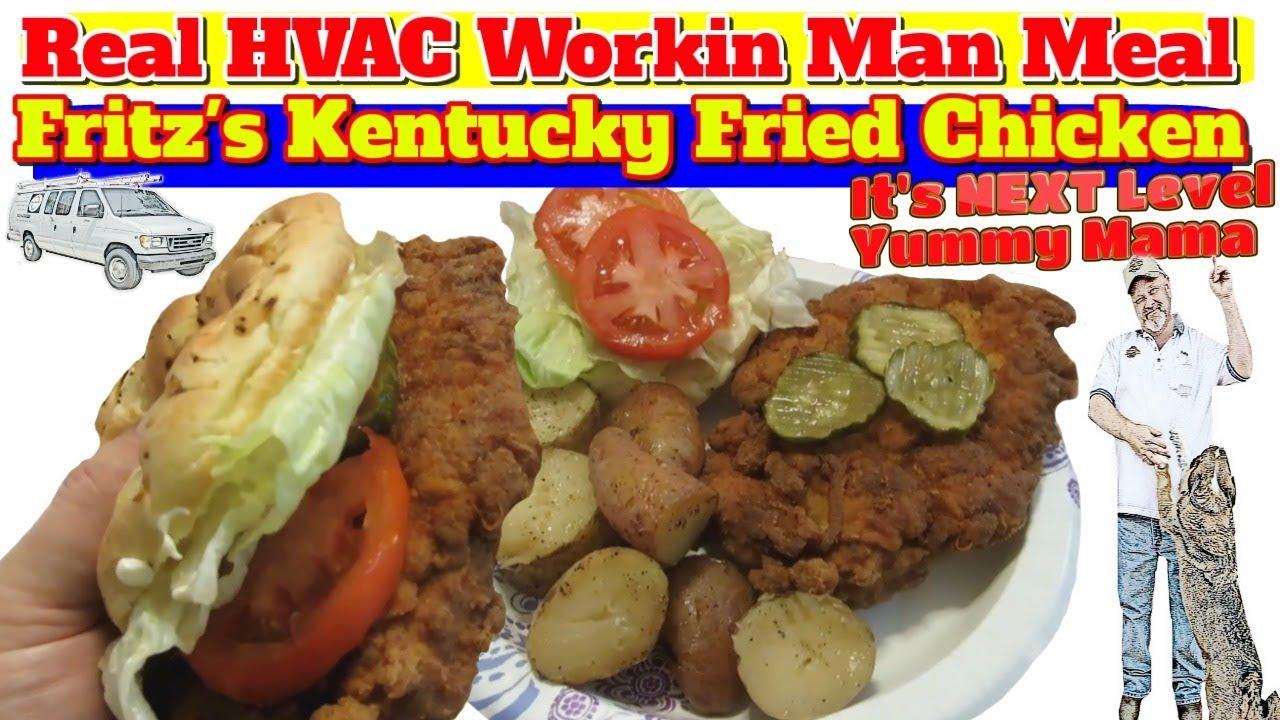 fritz s hvac workin man style kentucky fried chicken sandwich youtube