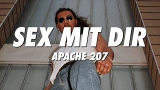 APACHE 207 - Sex mit dir (Lyrics)