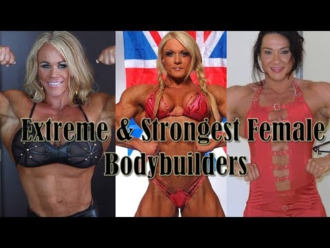 10 Most Extreme and Strongest Female Bodybuilders/You Didn't Know
