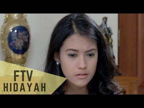 FTV Hidayah - Izinkan Aku Mencintainya