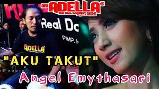 Aku Takut - Angel Emythasari - (Cover Kendang cak Nophie) Om ADELLA Live Manukan Surabaya