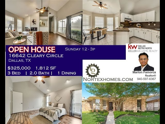 Dallas Realtor - Open House 16642 Cleary Cir, Dallas, TX