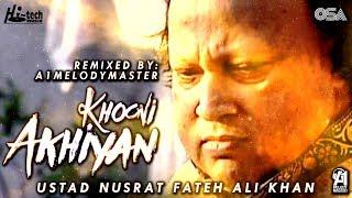 Khooni Akhiyan   Nusrat Fateh Ali Khan Ft. A1 MelodyMaster    official HD video   OSA Worldwide