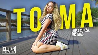 Baixar TOMA - Luísa Sonza, MC Zaac (COREOGRAFIA) Cleiton Oliveira / IG: @CLEITONRIOSWAG