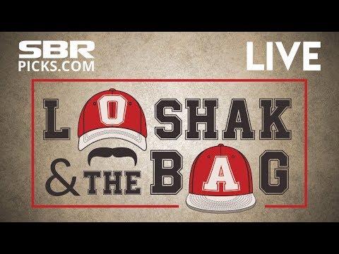 Sports Betting Advice + Expert Picks |  Loshak and The Bag | Tuesday's Final Free Picks Update