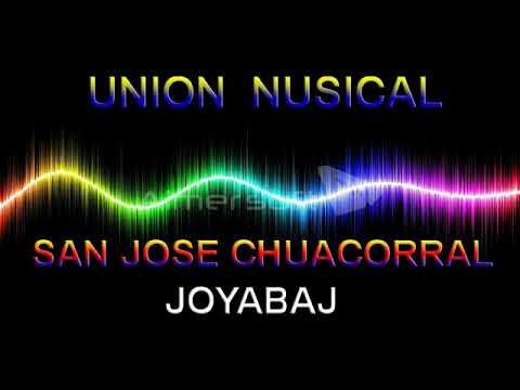 UNION MUSICAL  En Estanzuela Joyabaj  31 Marzo 2018