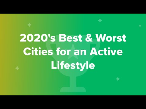 2020's Best & Worst Cities For An Active Lifestyle