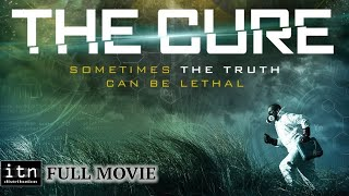 The Cure - ITN Action Movie