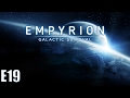 Empyrion Galactic Survival Multiplayer - E19 - Twitch's Home Planet