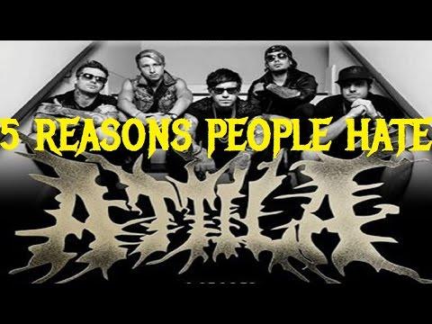 5 Reasons People Hate ATTILA