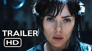 Ghost In The Shell Official Trailer (2017) Scarlett Johansson Sci-Fi Action Movie HD