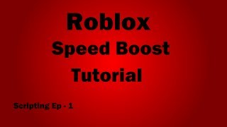 Roblox Scripting Tutorial - How To Make A Boost Pad