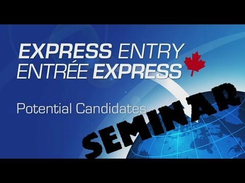 "Seminar ""Express Entry: A new way of attracting Skilled Immigrants"""