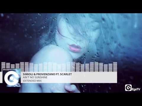 SIMIOLI & PROVENZANO FT  SCARLET - Ain't No Sunshine (Extended Mix)