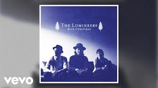 The Lumineers - Blue Christmas ( Audio)