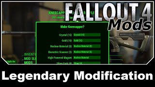 Fallout 4 Mods - Legendary Modification