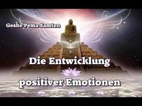 die-entwicklung-positiver-emotionen---geshe-pema-samten