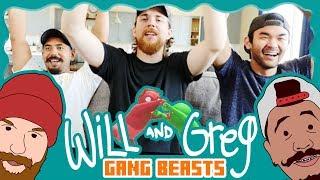 Will & Greg Play Gang Beast! (Ep. 13)