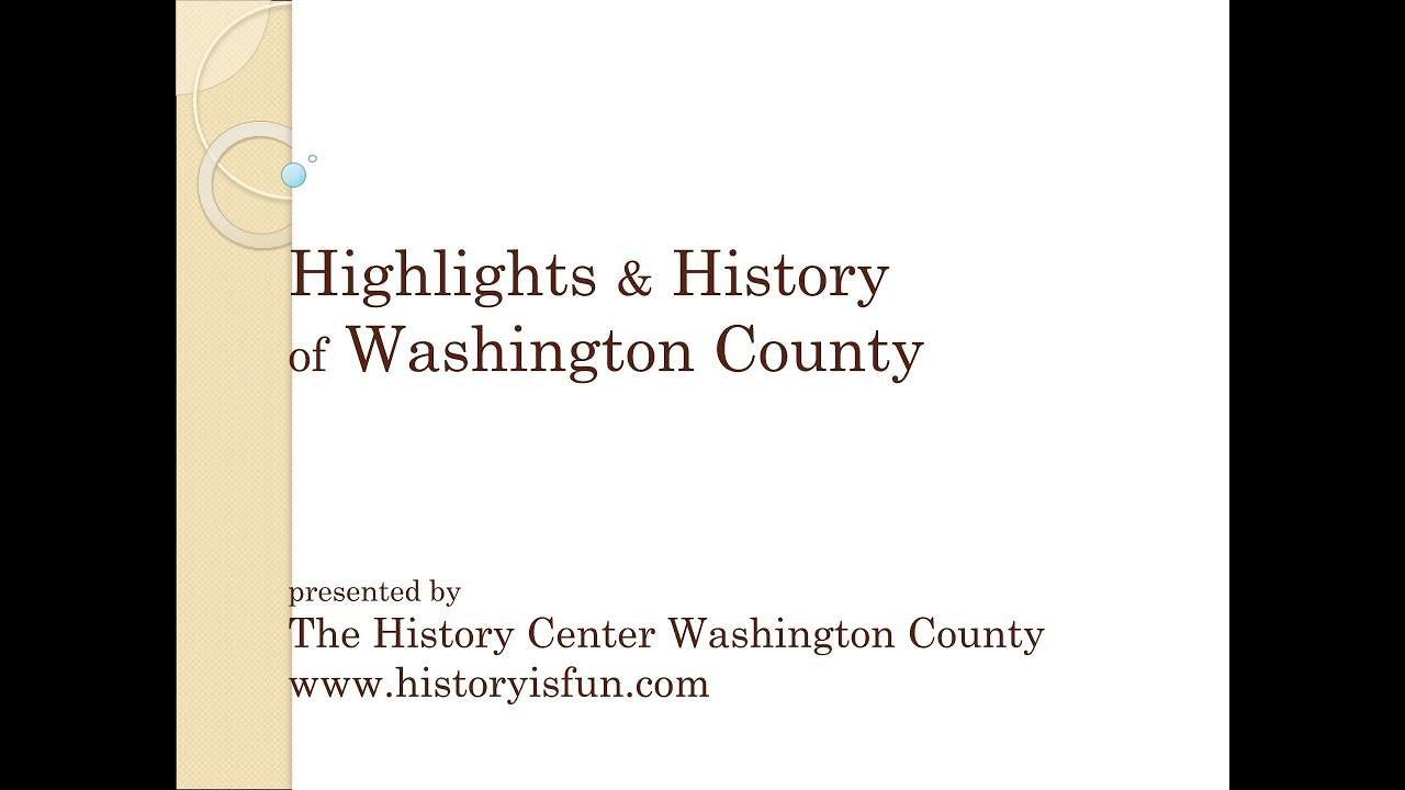 Download Highlights & History of Washington County   History is Fun!   3/27/20