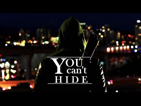 Oliver Queen || You Can't Hide [Arrow]