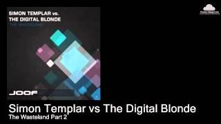 Simon Templar vs The Digital Blonde  - The Wasteland Part 2 (Original Mix    )
