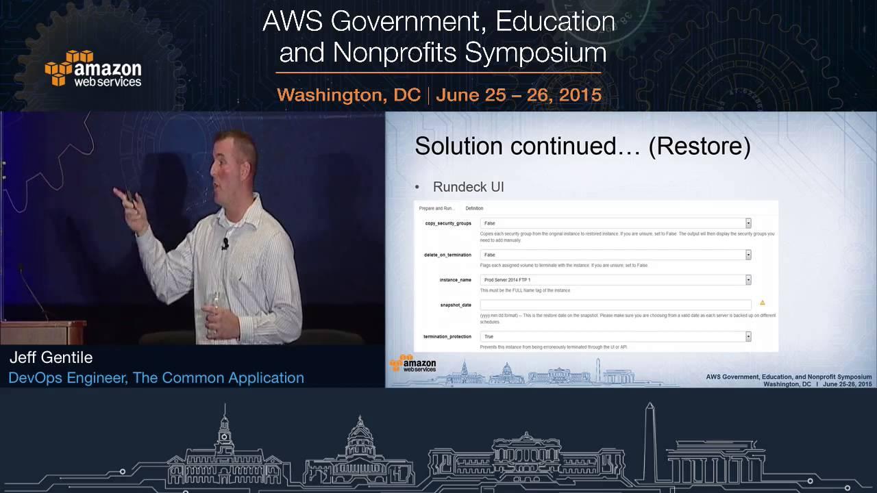AWS Symposium - Washington, DC | Automate Your Backups at Scale