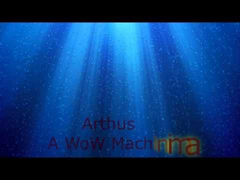 Arthas [WoW Machinima]