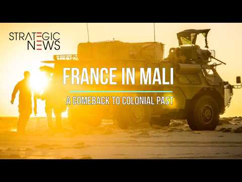 "Fight against terror in Mali: Does France prepare a ""colonial comeback"" to Africa?"