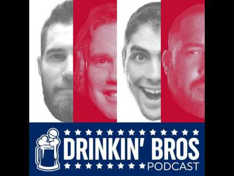 Drinkin' Bros Podcast - Episode 106 - Liberal Tears