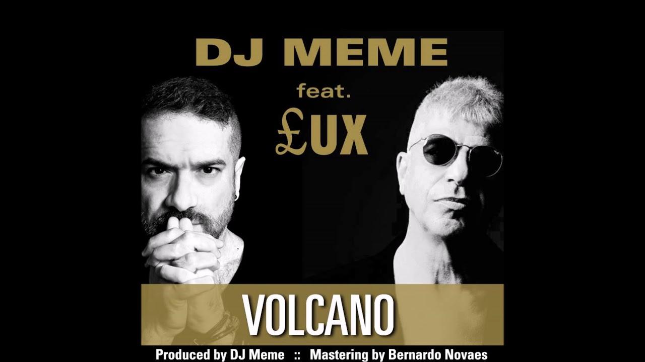 maxresdefault dj meme feat £ux volcano youtube