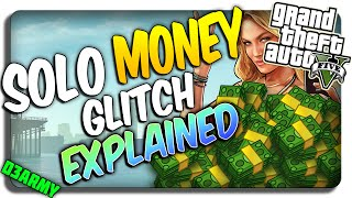GTA 5 SOLO MONEY GLITCH EXPLAINED (Gameplay tutorial) (GTA 5 Glitches) VIDEO IS NOW LIVE