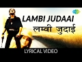 Lambi Judaai with lyrics | लंबी जुदाई गाने के बोल | Hero | Meenakshi Sheshadri/Jackie Shroff