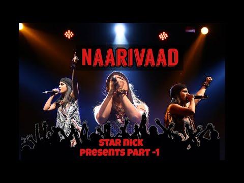 NAARIVAAD (Part-1) | StarNick | Mtv Hustle