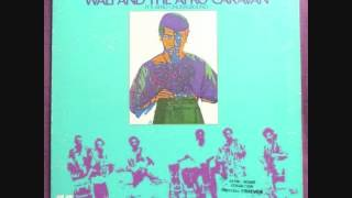 Wali and The Afro Caravan (Usa, 1970) - Home Lost and Found (Full)