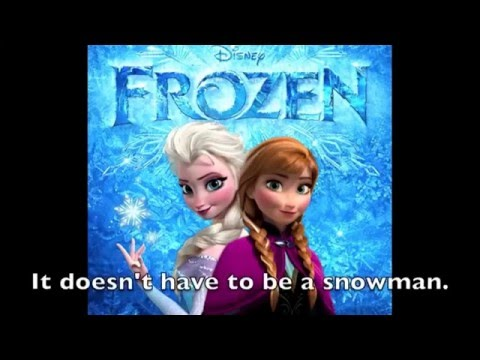 Do you want to build a snowman karaoke (1st and 3rd verse only)