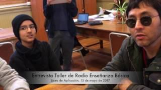 Extracto Entrevista Taller de Radio Liceo de Aplicación