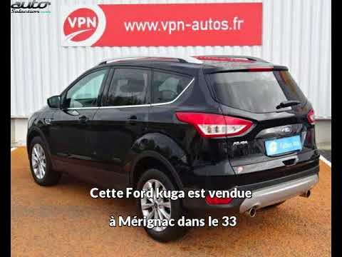 ford kuga occasion visible m rignac pr sent e par vpn. Black Bedroom Furniture Sets. Home Design Ideas
