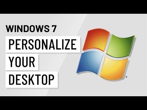 Windows 7: Personalizing Your Windows 7 Desktop