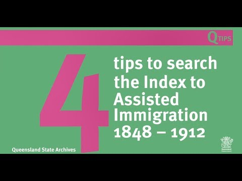 4 Tips to Search the Index to Assisted Immigration 1848-1912