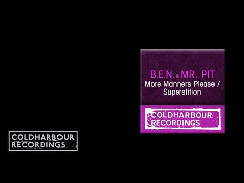 B.E.N. & Mr. Pit - More Manners Please (CLHR046)