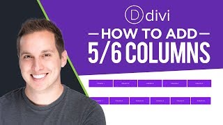 How to Add 5 or 6 Columns to Divi