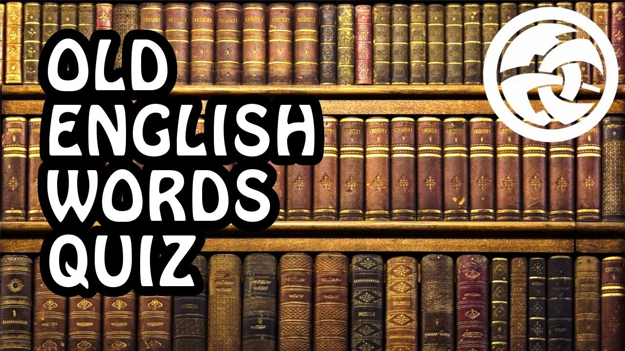 OLD ENGLISH WORDS QUIZ! with LDShadowLady & mcKupo