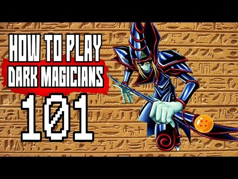 How To Play Dark Magician 101