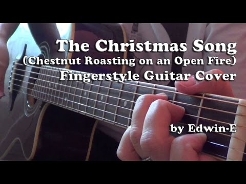 The Christmas Song (Chestnuts Roasting on an Open Fire) - Fingerstyle Guitar Cover